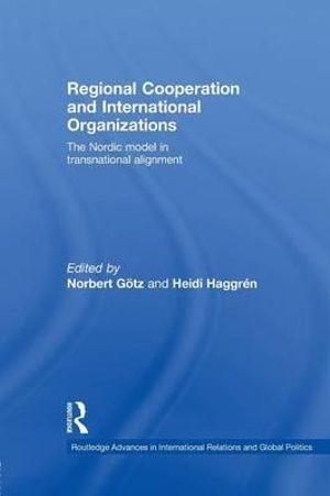 Regional Cooperation and International Organizations
