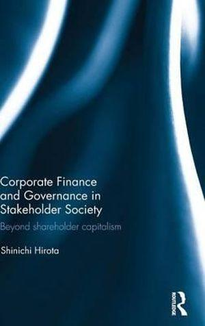 Corporate Finance and Governance in Stakeholder Society
