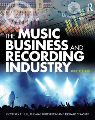 The Music Business and Recording Industry