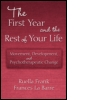 The First Year and the Rest of Your Life