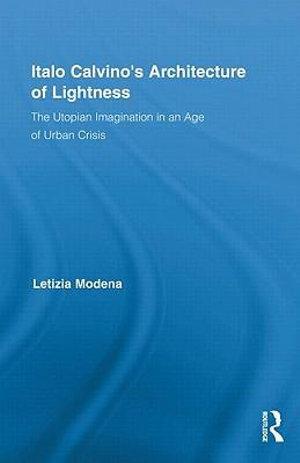 Italo Calvino's Architecture of Lightness