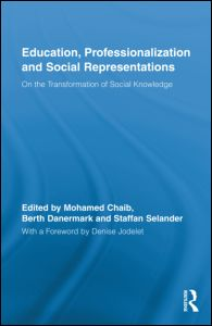 Education, Professionalization and Social Representations