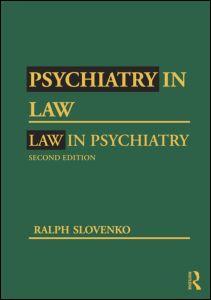 Psychiatry in Law / Law in Psychiatry, Second Edition