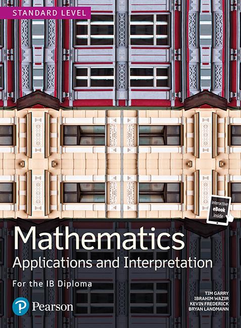 Mathematics Applications and Interpretation for the IB Diploma Standard Level (Book + eBook)