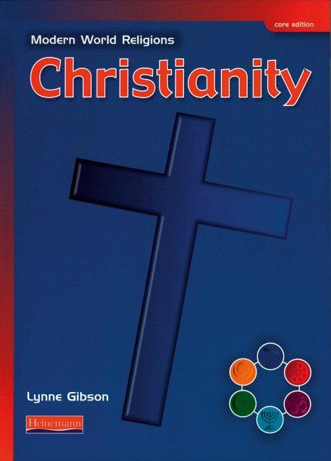 Modern World Religions: Christianity