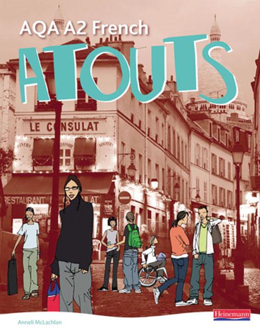 Atouts: AQA A2 French