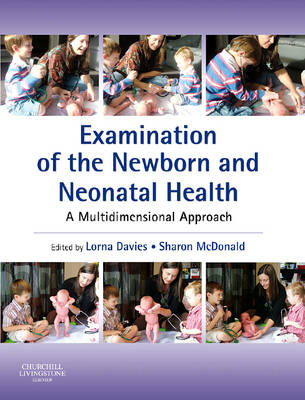 Examination of the Newborn and Neonatal Health - A Multidimensional Approach
