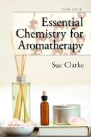Essential Chemistry for Aromatherapy, Second Edition