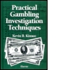 Practical Gambling Investigation Techniques