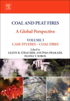 Coal and Peat Fires: A Global Perspective: Volume 3: Case Studies ⑅ Coal Fires