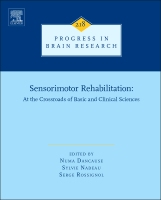 Sensorimotor Rehabilitation: At the Crossroads of Basic and Clinical Sciences, Vol 218