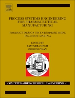 Process Systems Engineering for Pharmaceutical Manufacturing: From Product Design to Enterprise-Wide Decisions