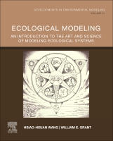Ecological Modeling: An Introduction to the Art and Science of Modeling Ecological Systems