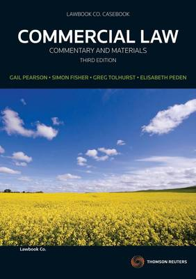 Commercial Law: Comm&Materials 3rd Ed.