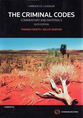 Criminal Codes: Comm&Materials 6th Ed