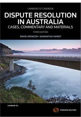 Dispute Resolution in Aust: Cases C&M 3e