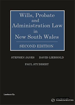 Wills, Probate and Admin Law in NSW 2e