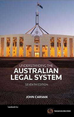Understanding the Australian Legal System 7th Edition