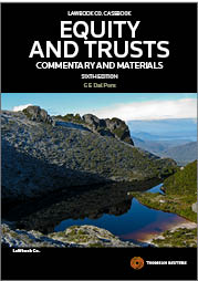 Equity & Trusts: Commentary and Materials 6th Edition