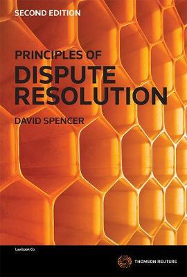 Principles of Dispute Resolution 2e