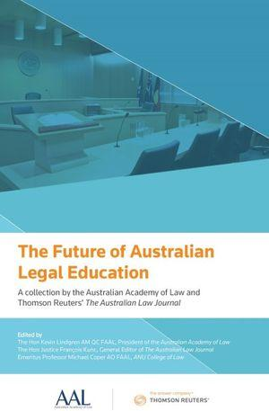 Future of Aust Legal Education