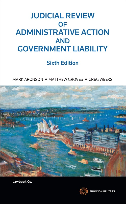Judicial Review of Administrative Action and Government Liability 6th Edition - Book