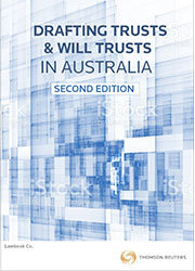 Drafting Trusts & Will Trusts In Aus 2e