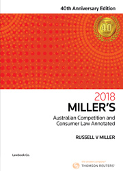 Miller's Australian Competition & Consumer Law Annotated 40e 2018