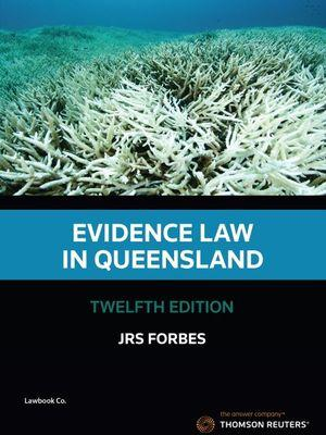 Evidence Law in Queensland 12e