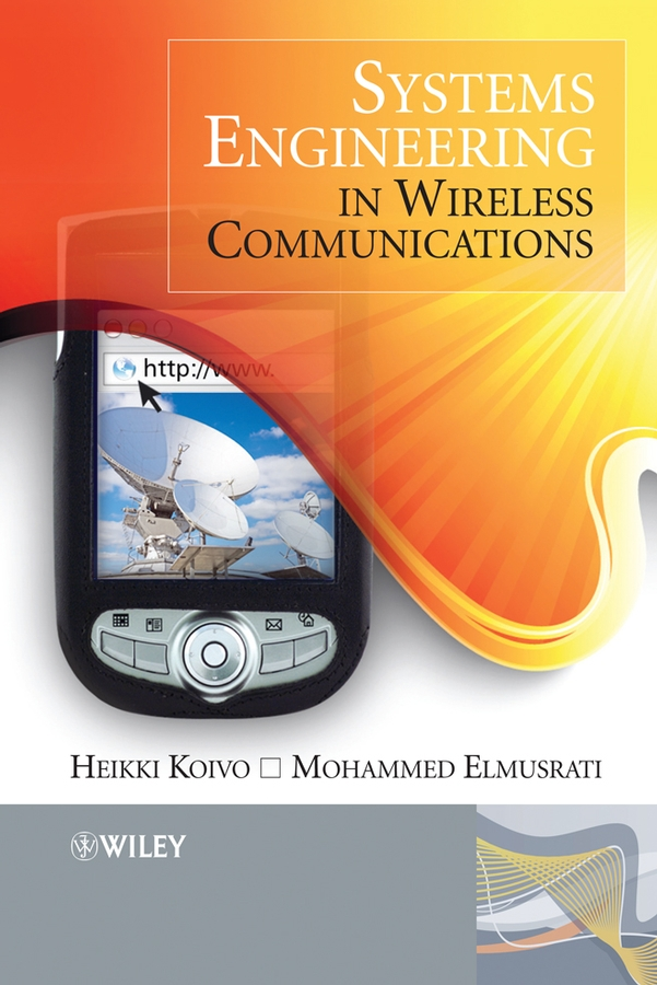 Systems Engineering in Wireless Communications