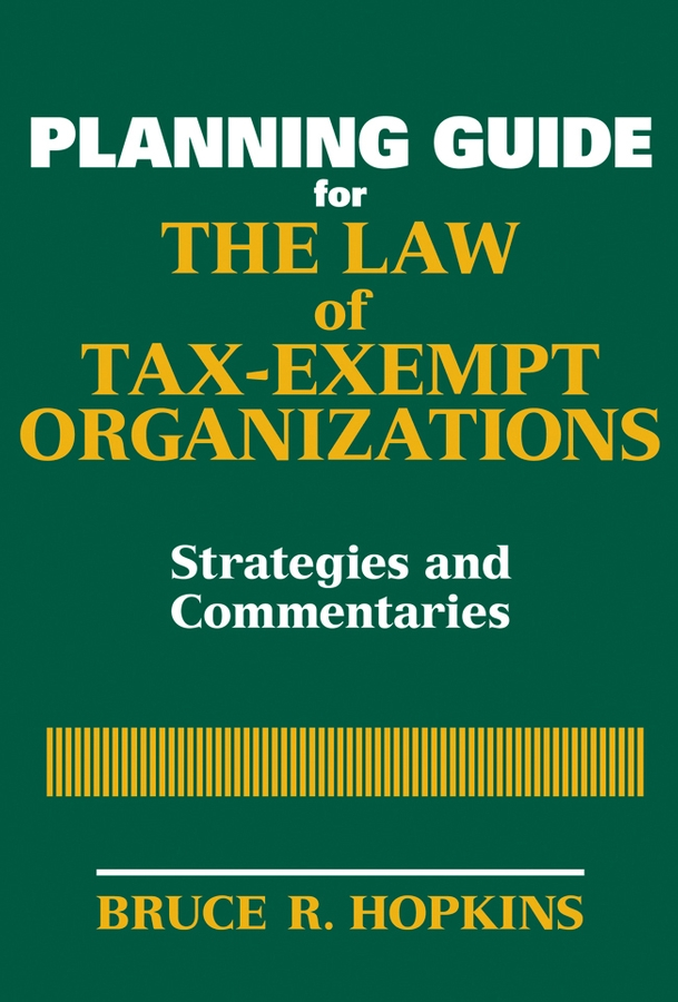 Planning Guide for the Law of Tax-Exempt Organizations