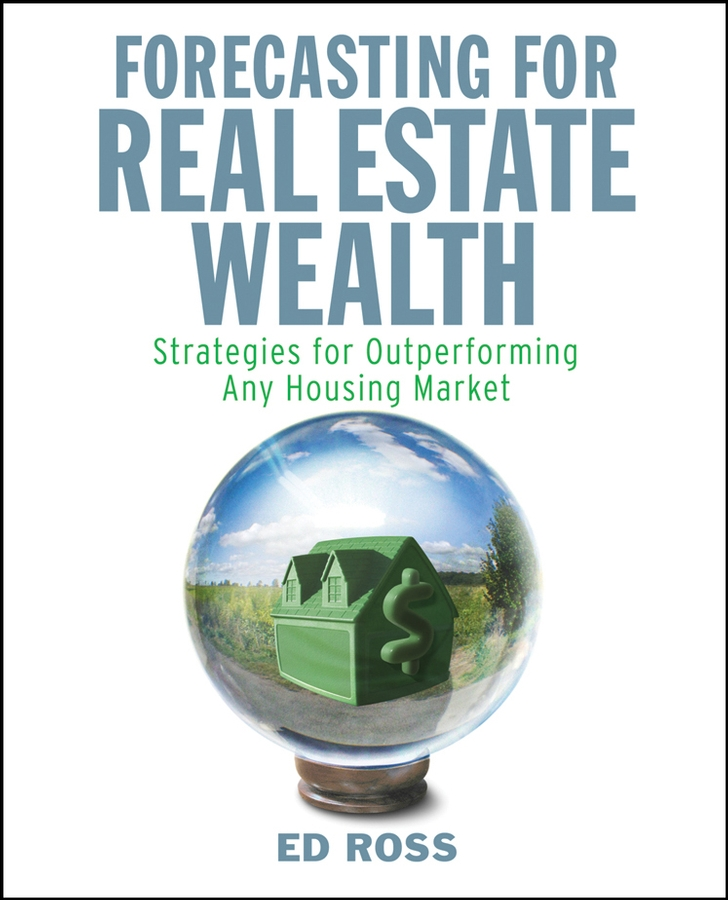 Forecasting for Real Estate Wealth