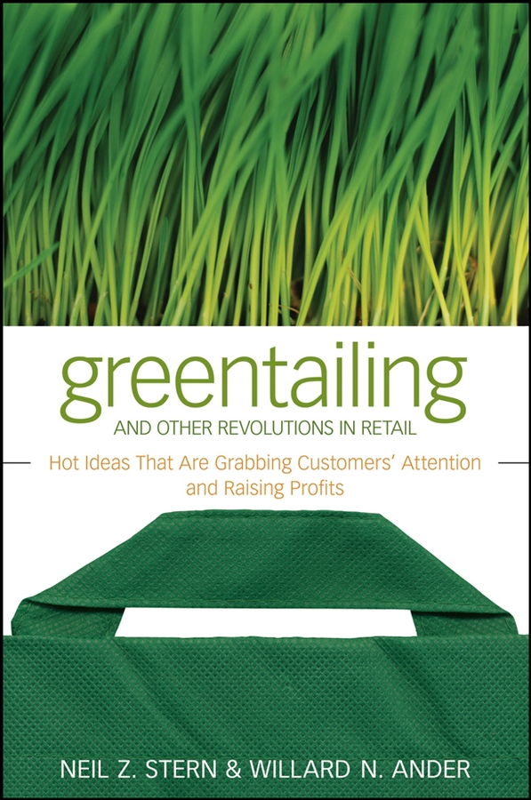 Greentailing and Other Revolutions in Retail