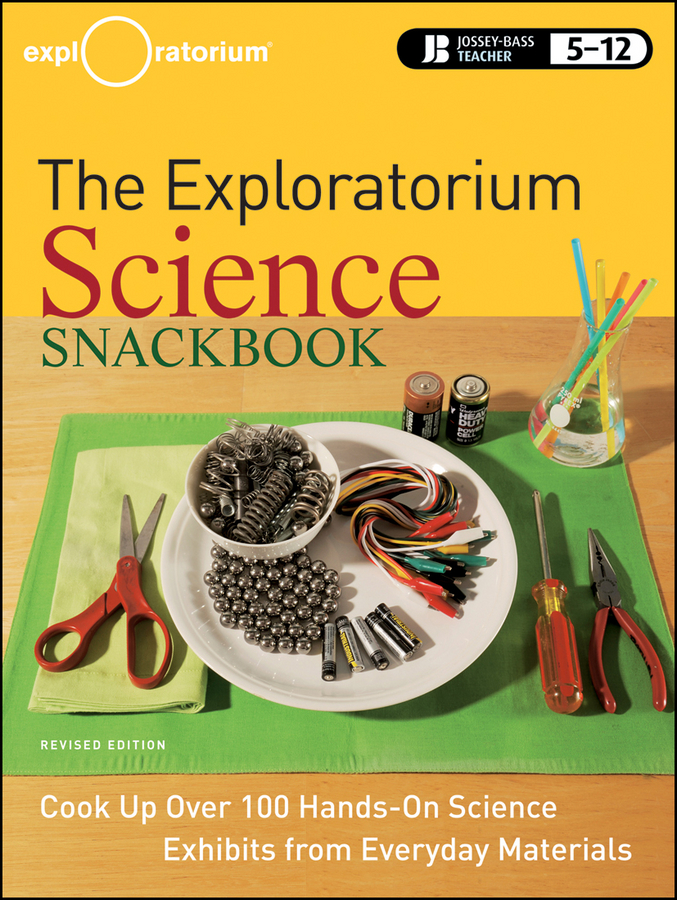 The Exploratorium Science Snackbook