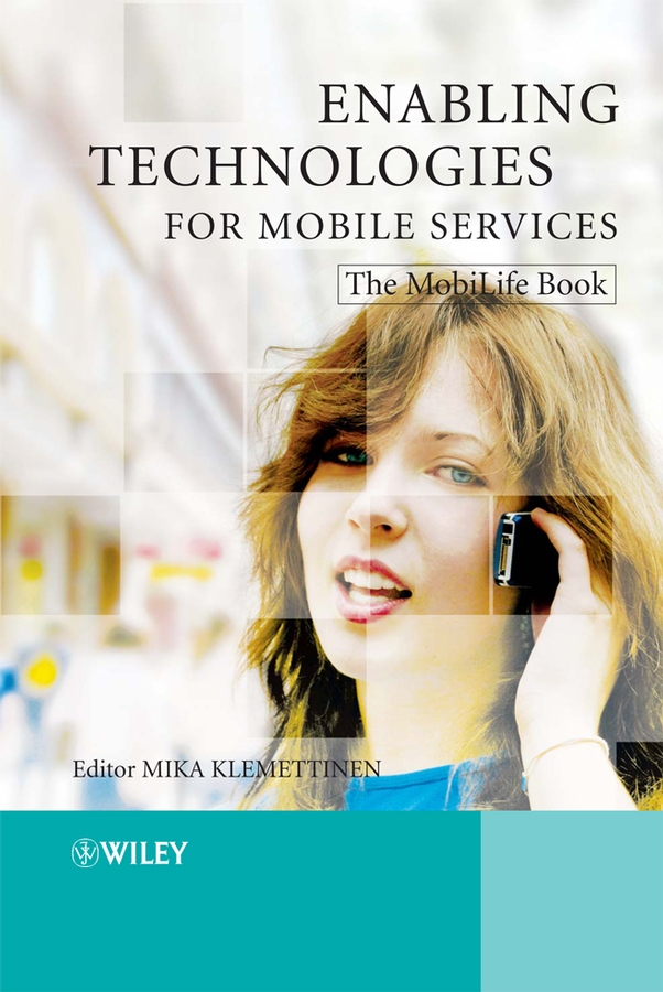 Enabling Technologies for Mobile Services