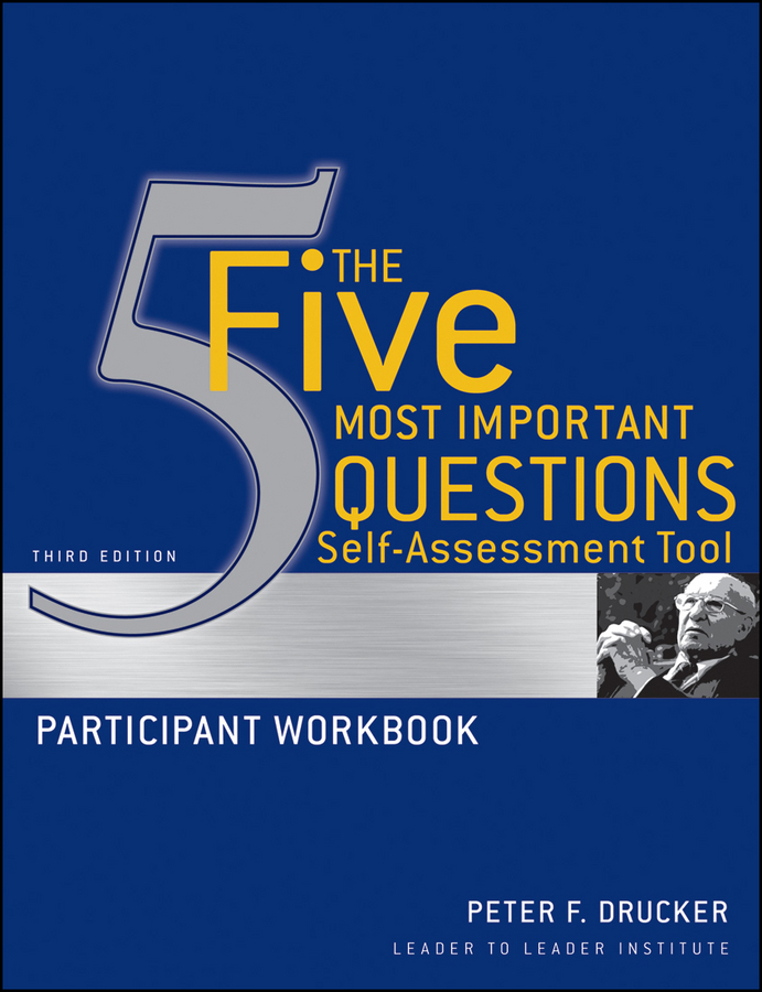 The Five Most Important Questions Self Assessment Tool
