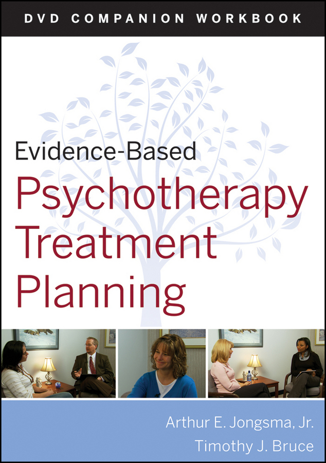Evidence-Based Psychotherapy Treatment Planning Workbook