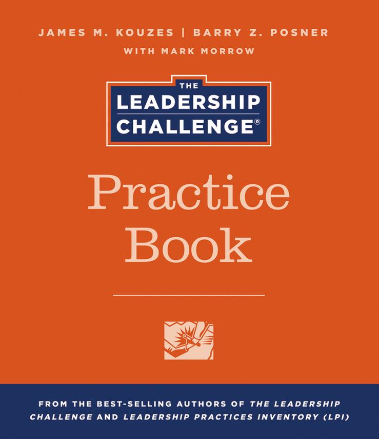 The Leadership Challenge Practice Book