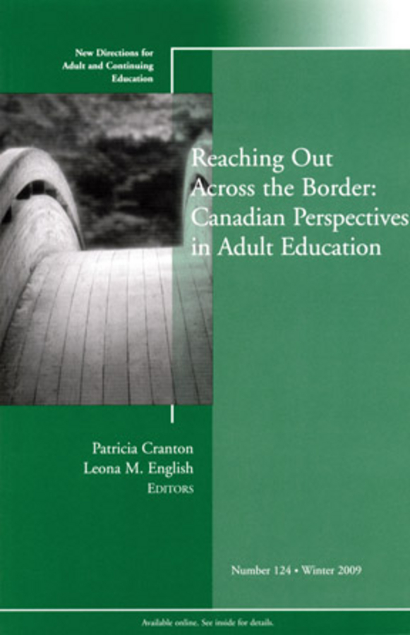 Reaching Out Across the Border: Canadian Perspectives in Adult Education