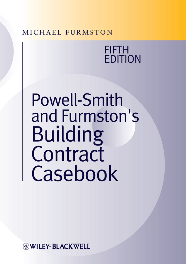 Powell]Smith and Furmston's Building Contract Casebook