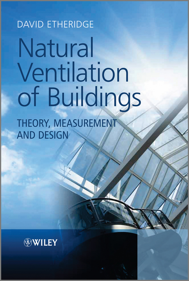 Natural Ventilation of Buildings