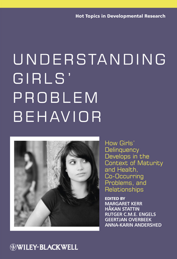 Understanding Girls' Problem Behavior