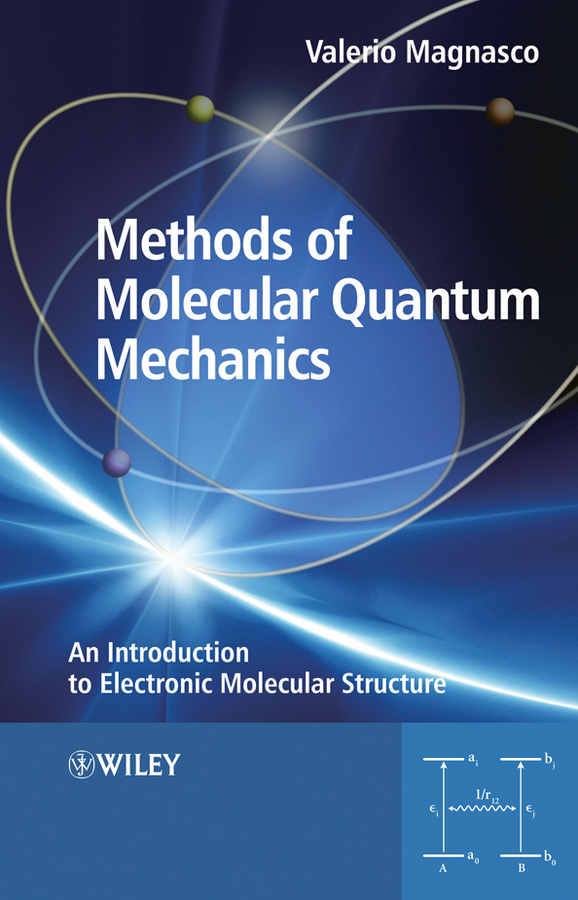 Methods of Molecular Quantum Mechanics