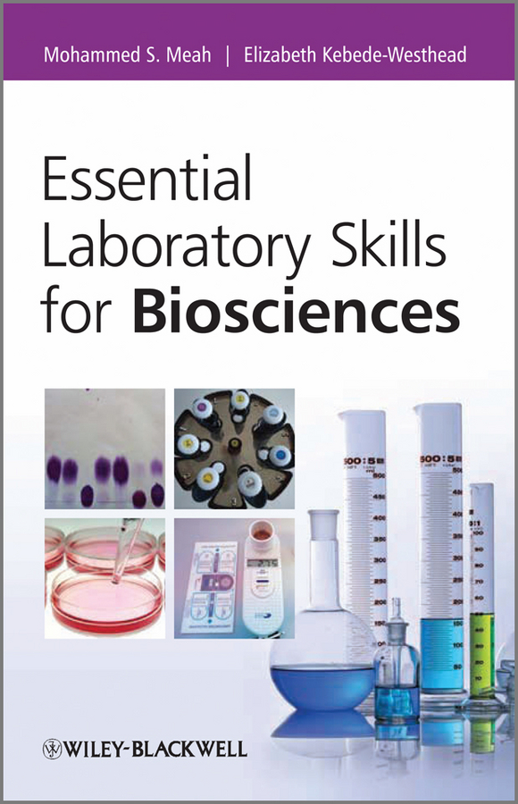 Essential Laboratory Skills for Biosciences
