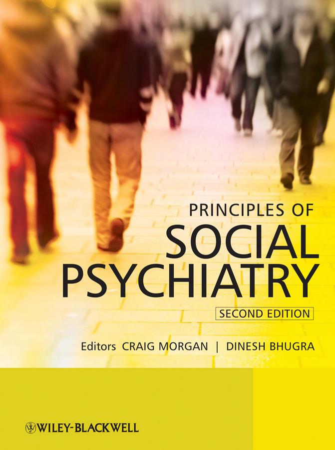 Principles of Social Psychiatry