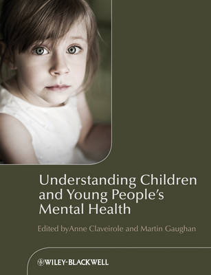 Understanding Children and Young People's Mental Health