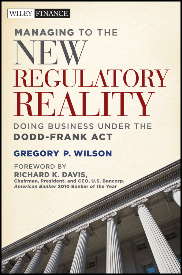 Managing to the New Regulatory Reality
