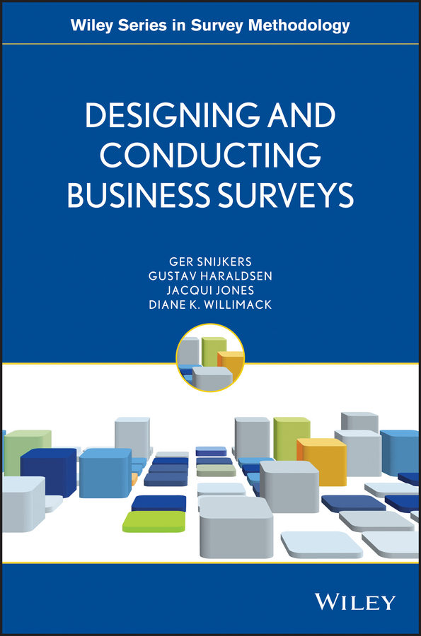 Designing and Conducting Business Surveys