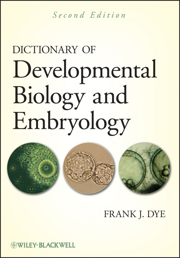 Dictionary of Developmental Biology and Embryology