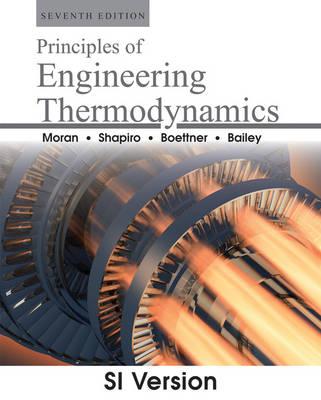Principles of Engineering Thermodynamics 7E SI Version